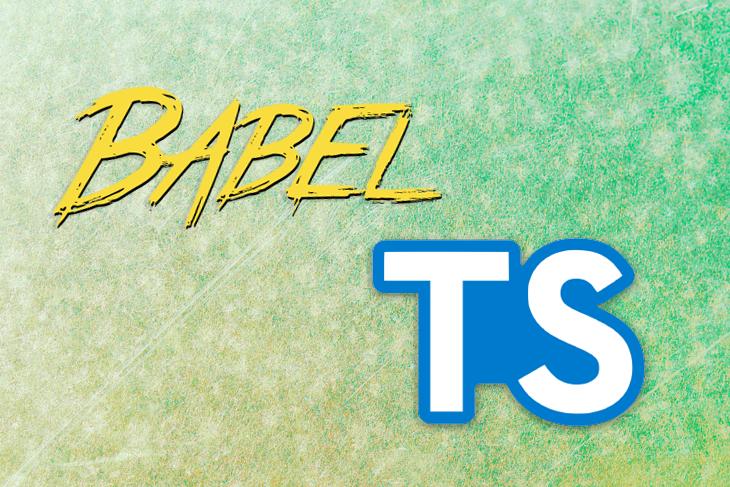 Babel vs. Typescript