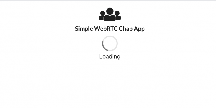 the loading page for our simple WebRTC chat app