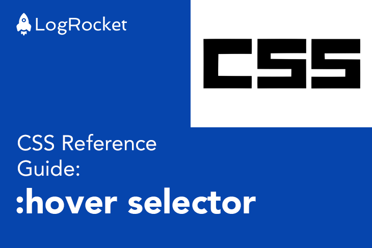 CSS Reference Guide: CSS :hover Selector