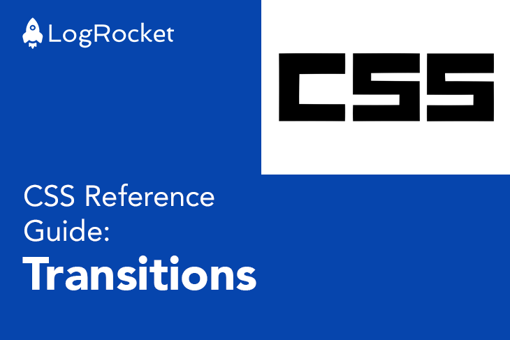 CSS Reference Guide: Transition