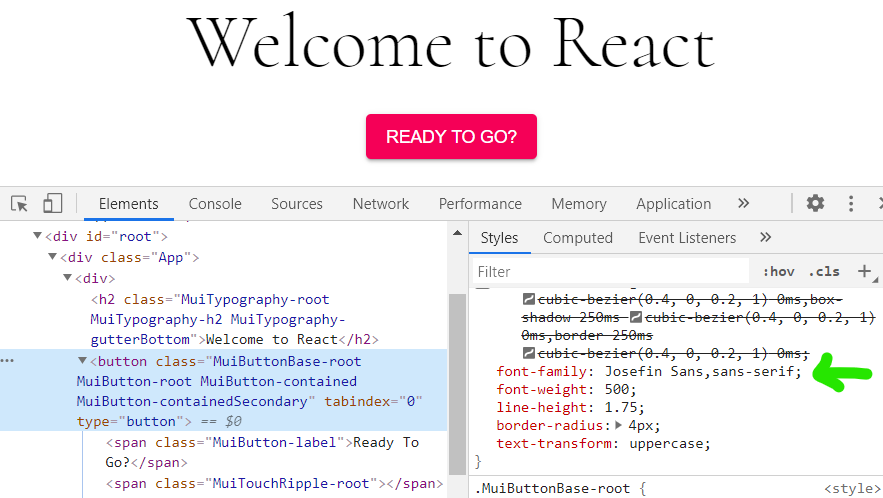 martial josefin font with welcome to react. Green arrow pointing to font in console
