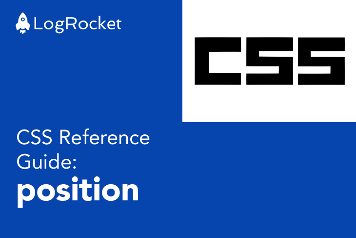 CSS Reference Guide: position