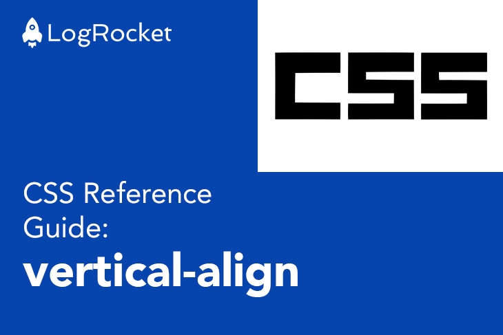 CSS Reference Guide: vertical-align Property
