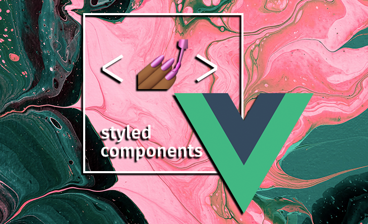 Theming Vue.js With Styled-Components