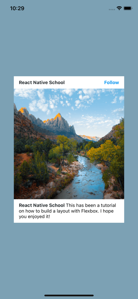 """Card With Increased Footer Space Stating """"React Native School This has been a tutorial on how to build a layout with Flexbox. I hope you enjoyed it!"""""""