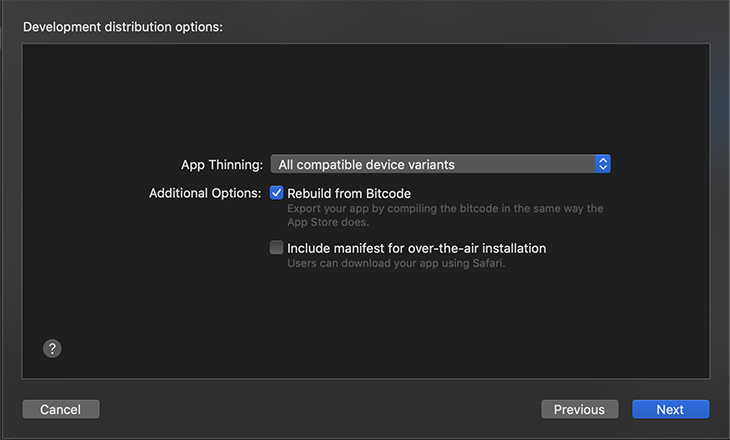 In development distribution options, choose All compatible device variants