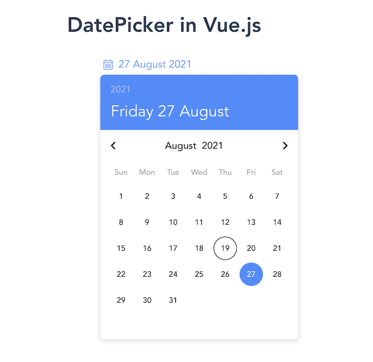 Vue DatePicker Rendering Calendar View With Highlighted Current Date In Blue At Top Of Calendar
