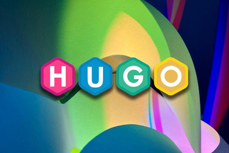 How To Build An App With Hugo