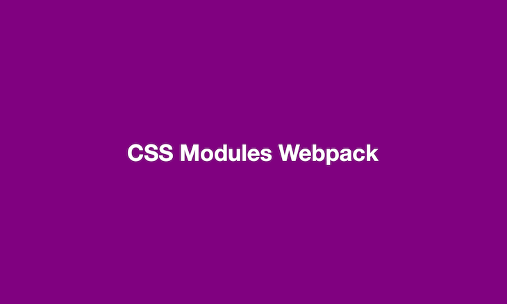 Basic app with CSS Modules Webpack written in white on a purple background