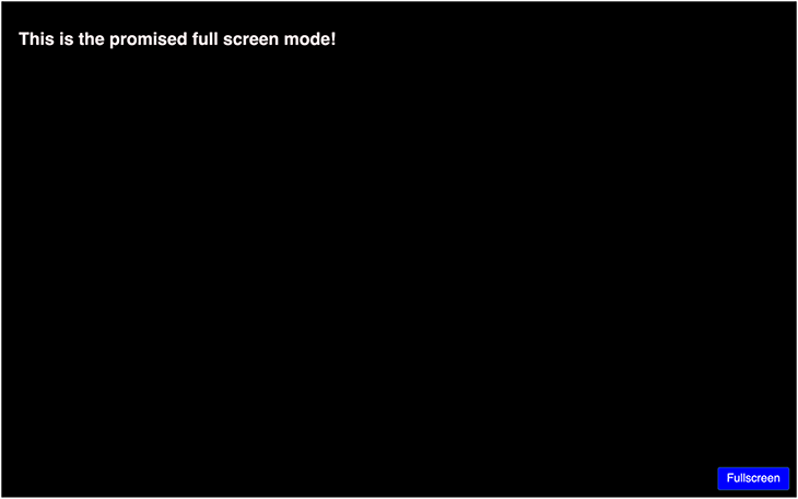 The promised full-screen view